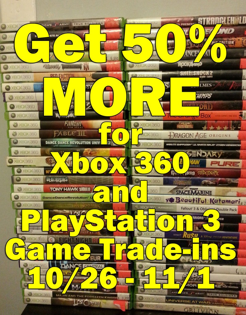 Get 50% more for Xbox 360 and PlayStation 3 games
