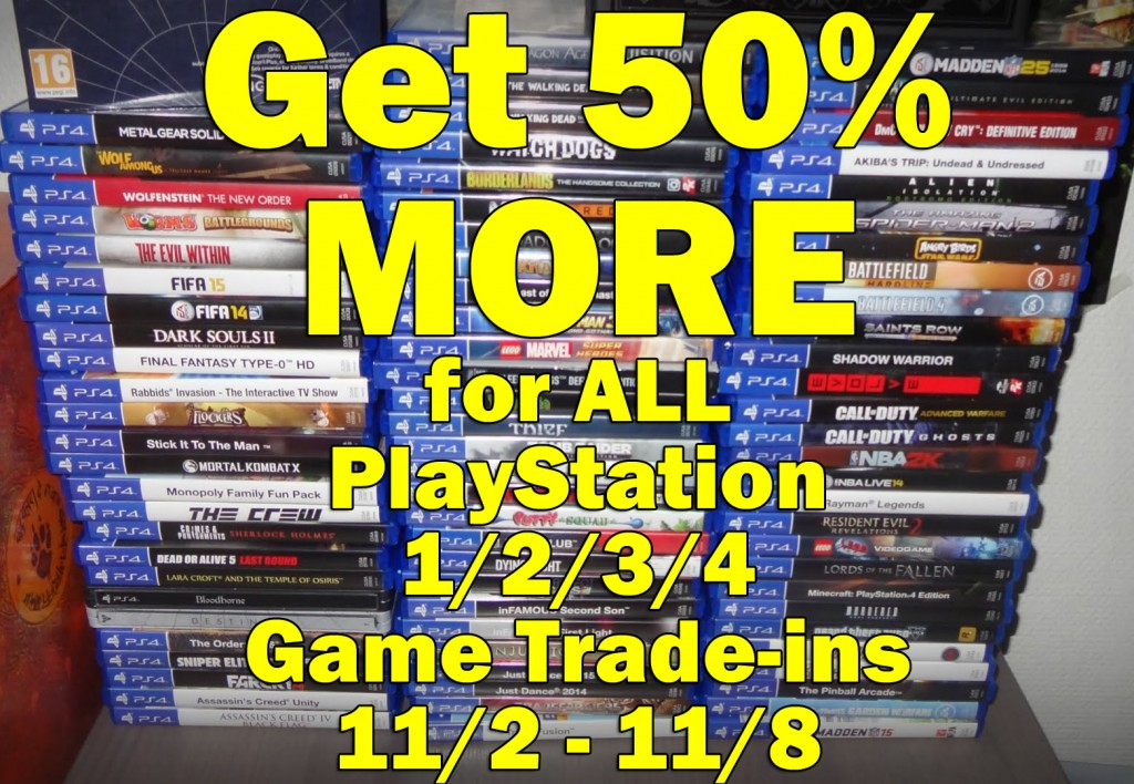 50% more for PlayStation games!